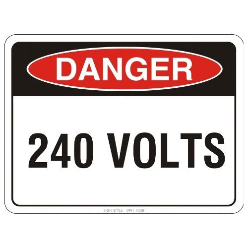 Danger - 240 Volts Sign