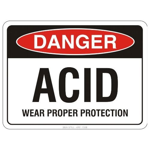Danger - Acid Wear Proper Protection Sign