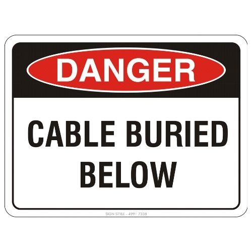 Danger - Cable Buried Below Sign