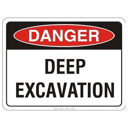 Danger - Deep Excavation Sign