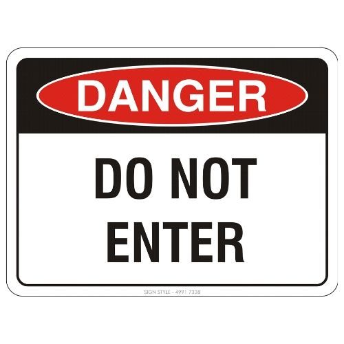 Danger - Do Not Enter Sign