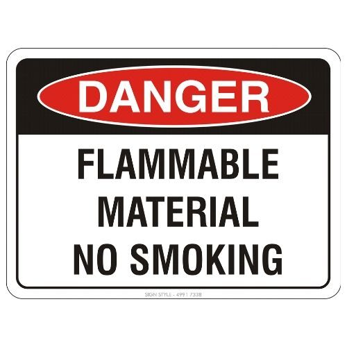 Danger - Flammable Material No Smoking Sign