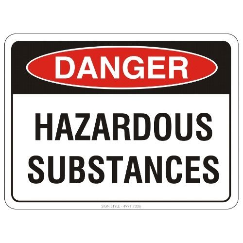 Danger -Hazardous Substances Sign