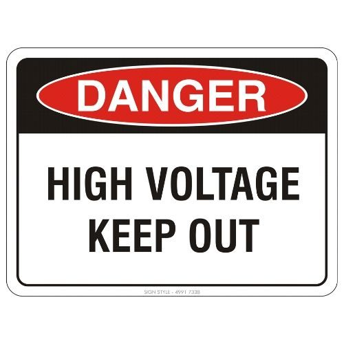 Danger - High Voltage Keep Out Sign