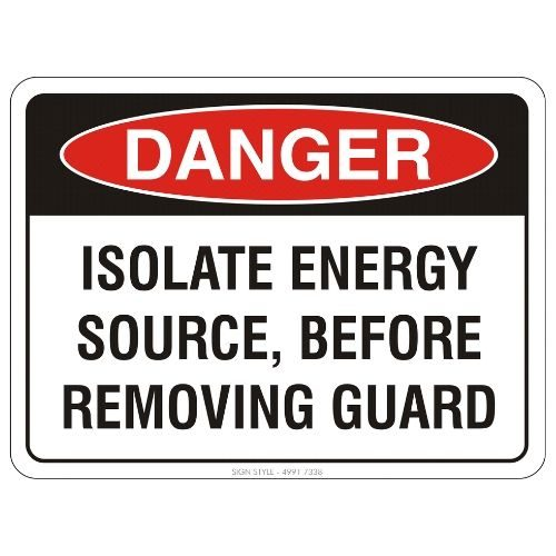 Danger - Isolate Energy Source Sign