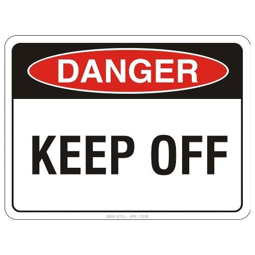 Danger - Keep Off Sign