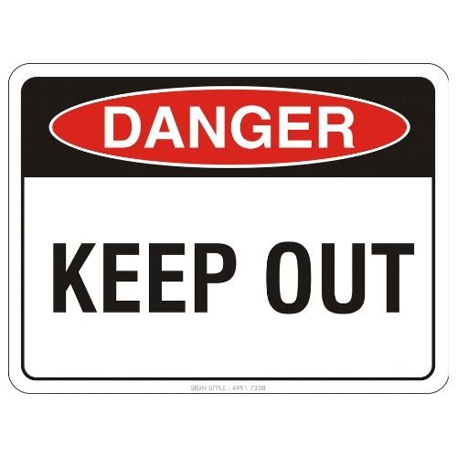 Danger - Keep Out Sign