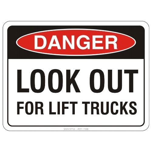 Danger - Look Out For Lift Trucks Sign