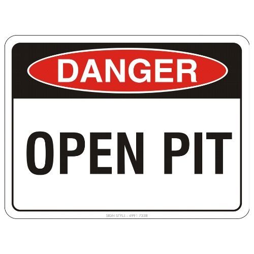 Danger - Open Pit Sign