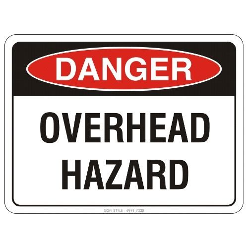 Danger - Overhead Hazard Sign