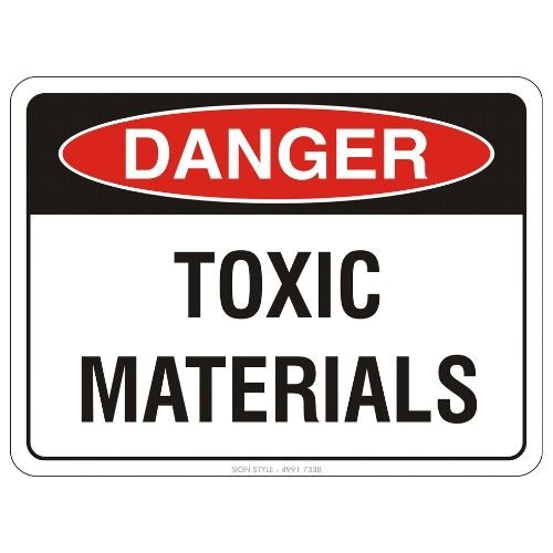 Danger - Toxic Materials Sign