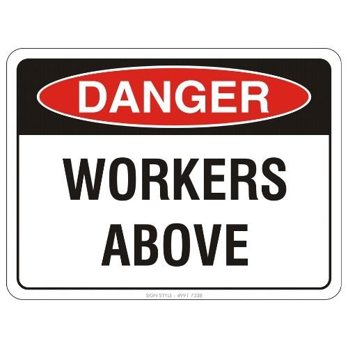 Danger - Workers Above Sign