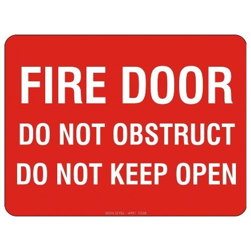 Fire Door Do Not Obstruct Do Not Keep Open Sign