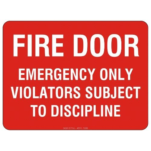Fire Door Emergency Only Sign