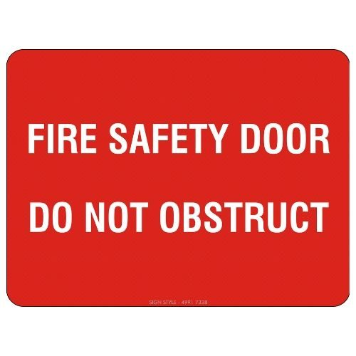 Fire Safety Door Do Not Obstruct Sign