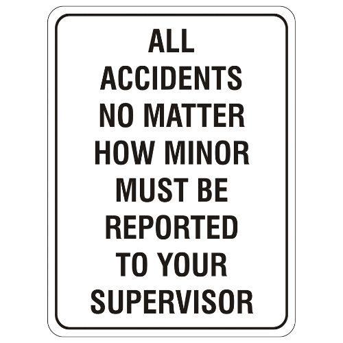Mandatory - All Accidents Must Be Reported Sign