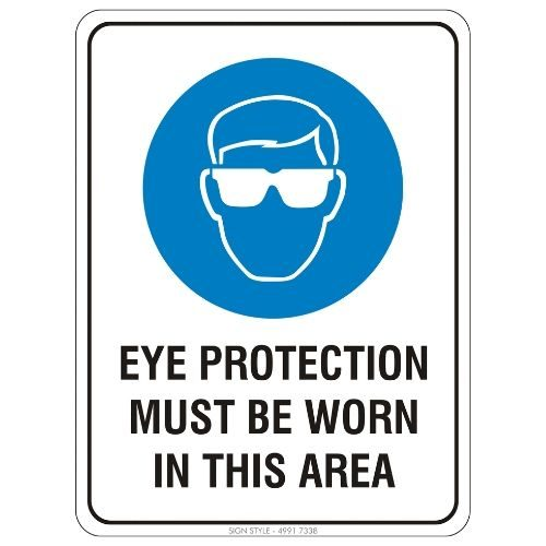 Mandatory - Eye Protection Must Be Worn In This Area Sign