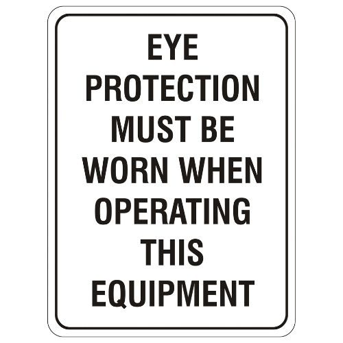 Mandatory - Eye Protection Must Be Worn Sign