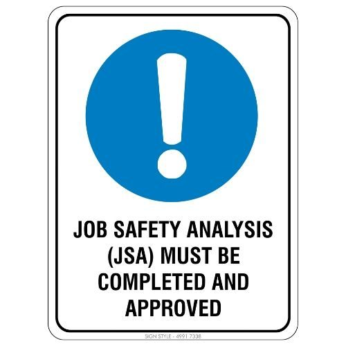 Mandatory - Job Safety Analysis Sign
