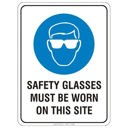 Mandatory - Safety Glasses Must Be Worn On This Site Sign