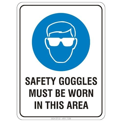 Mandatory - Safety Goggles Must Be Worn In This Area Sign