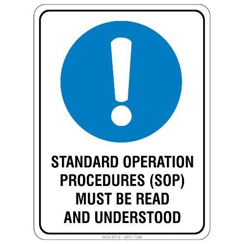 Mandatory - Standard Operation Procedures Sign