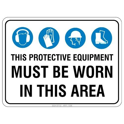 Mandatory - This Protective Equipment Must Be Worn Sign