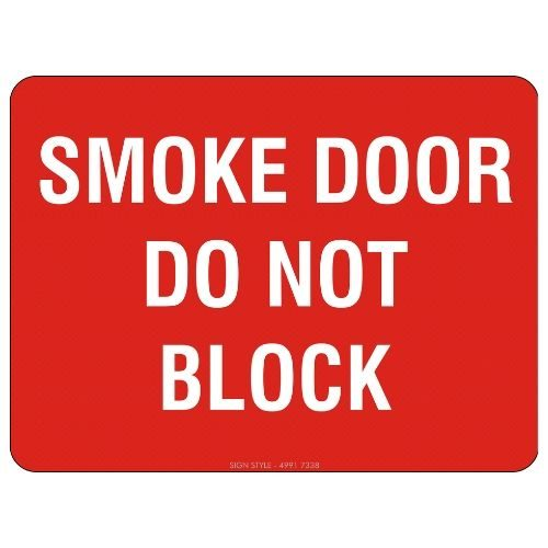 Smoke Door Do Not Block Sign