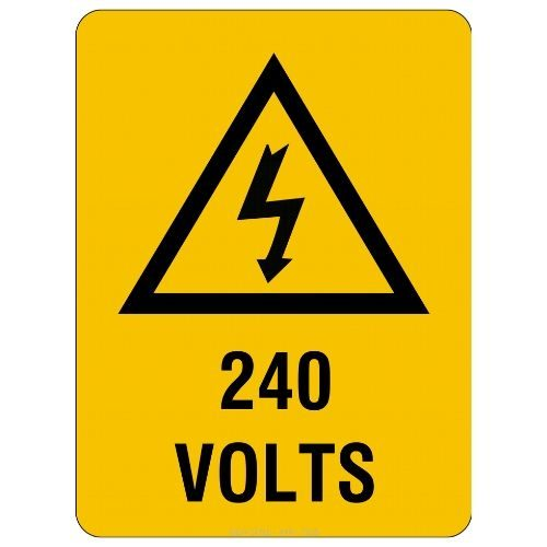 Warning - 240 Volts Sign