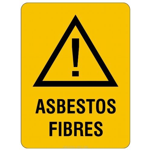 Warning - Asbestos Fibres Sign