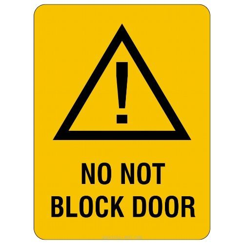 Warning - Do Not Block Door Sign