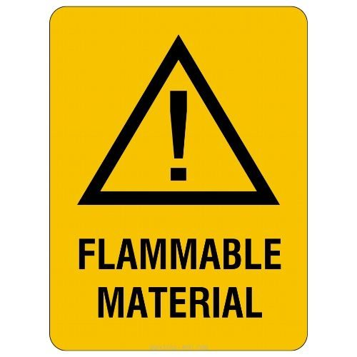 Warning - Flammable Material Sign