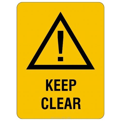 Warning - Keep Clear Sign