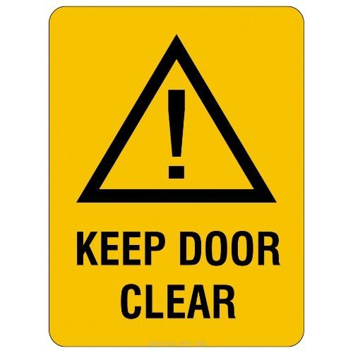 Warning - Keep Door Clear Sign