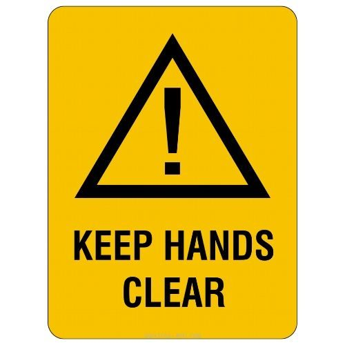 Warning - Keep Hands Clear Sign