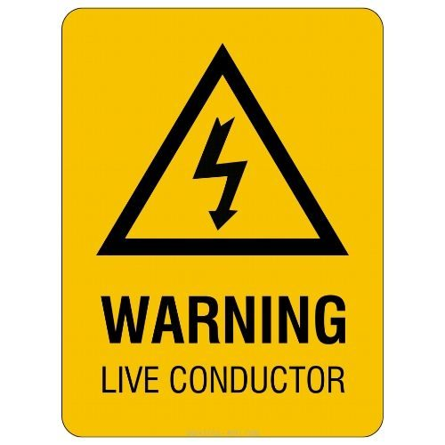 Warning - Live Conductor Sign