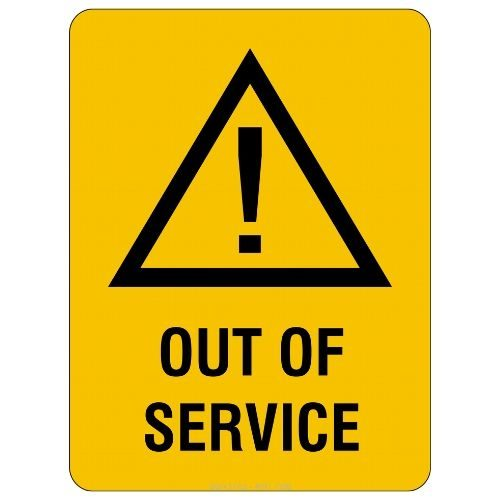 Warning - Out Of Service Sign