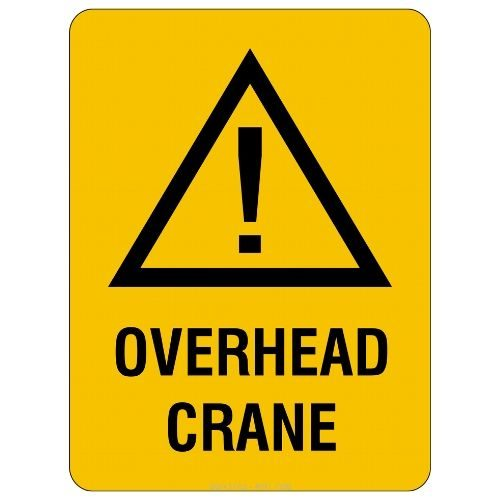 Warning - Overhead Crane Sign