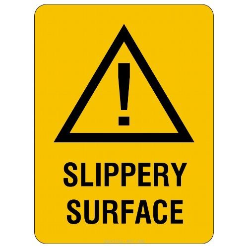 Warning - Slippery Surface Sign