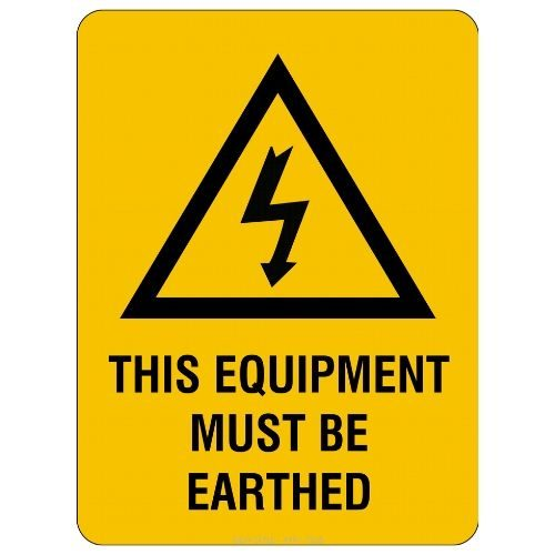 Warning - This Equipment Must Be Earthed Sign